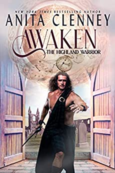 Awaken The Highland Warrior -- Anita Clenney
